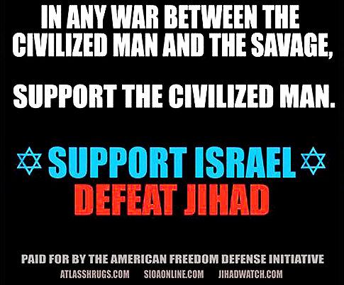 "Pamela Geller subway ad calling opponents of Israel ""the savage"""